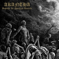 AKANTHA - Baptism In Psychical Analects