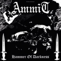 Ammit‎ - Hammer Of Darkness