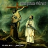 MARTYRIUM CHRISTI - We Will Kill ... For You! (regular version)